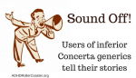 Sound Off: Users of Downgraded Concerta Generics
