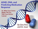 ADHD, DNA, and Predicting Medication Response: Part 1