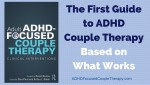 ADHD Couple Therapy: The Revolution Is On!
