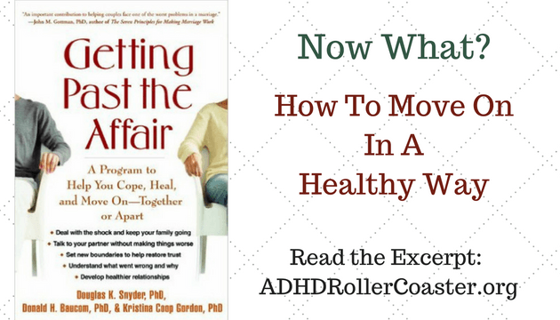 Adult ADHD and Infidelity: Getting Past the Affair