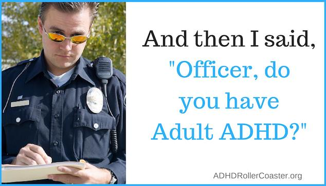 ADHD police