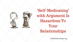 "Conflict as ADHD ""Self-Medication"""