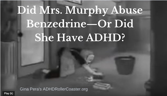 Did Mrs. Murphy have ADHD?