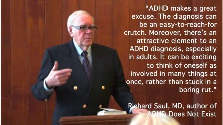 Richard Saul, MD ADHD Does Not Exist