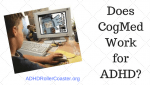 New Research Casts Doubt on CogMed for ADHD