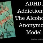 ADHD, Addictions, And AA