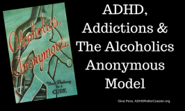 ADHD, Addictions, And AA