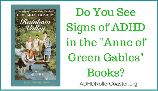 Anne Green Gables ADHD