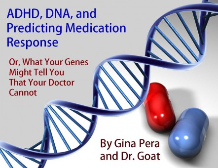 ADHD, DNA, and Predicting Medication Response