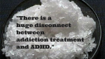 """I Was Addicted to Meth When I Was Diagnosed With ADHD"""