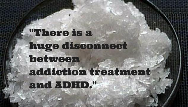 ADHD and meth