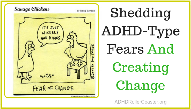 ADHD-fueled fear of change