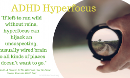 """ADHD Hyperfocus"": All It's Cracked Up To Be?"