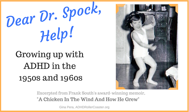 Frank South ADHD in the 1950s