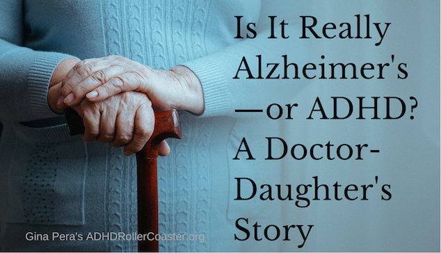ADHD and Alzheimer's