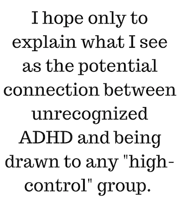 ADHD High-Control Groups